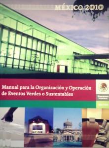 Manual para la Organización y Operación de Eventos Verdes o Sustentables