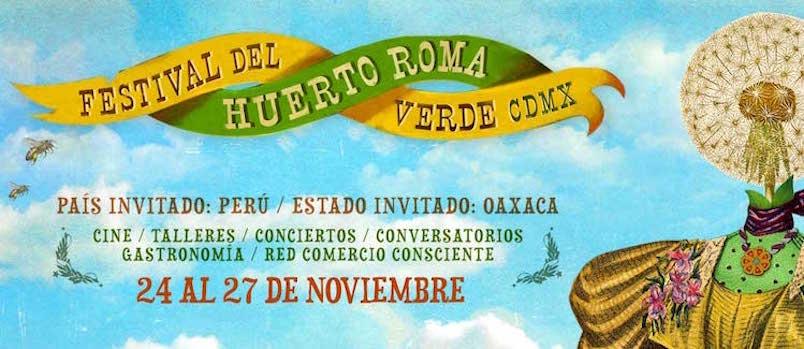 Asiste al Festival del Huerto Roma Verde CDMX