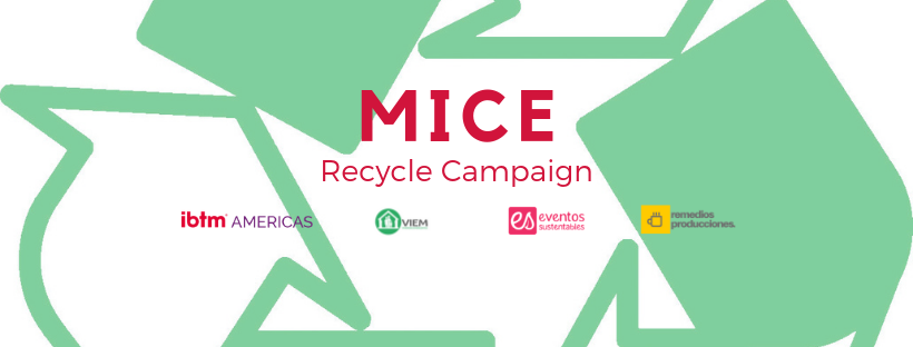MICE Recycle Campaign en ibtm Americas 2019