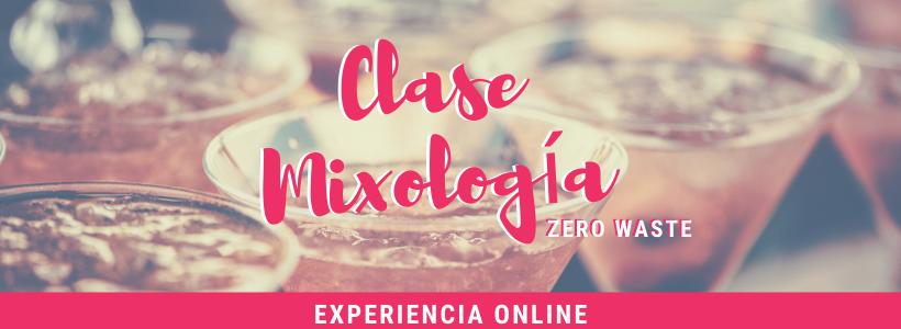 Clase Mixología Zero Waste online